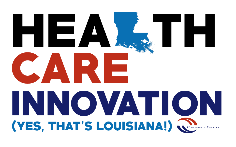 Health Care Innovation Louisiana